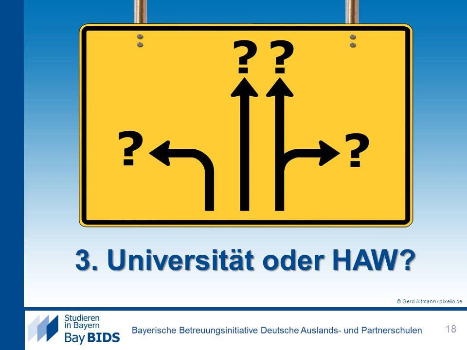 3. Universität oder HAW © Gerd Altmann / pixelio.de