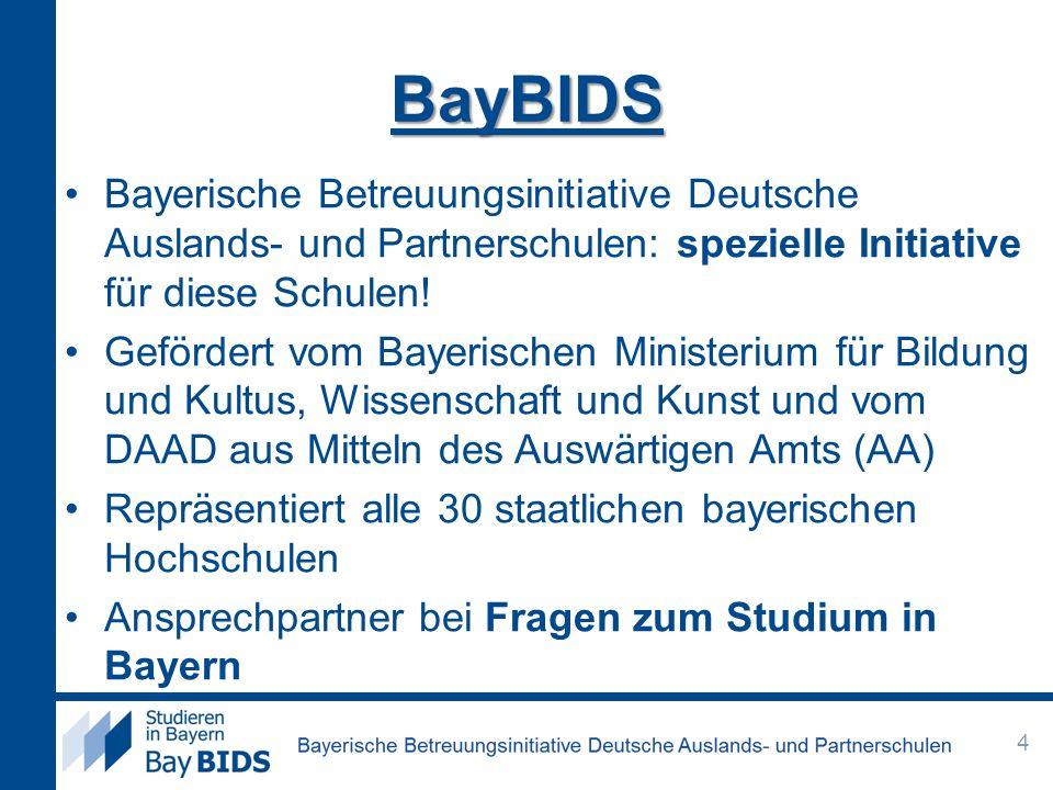 BayBIDS Bayerische Betreuungsinitiative Deutsche Auslands- und Partnerschulen: spezielle Initiative für diese Schulen!