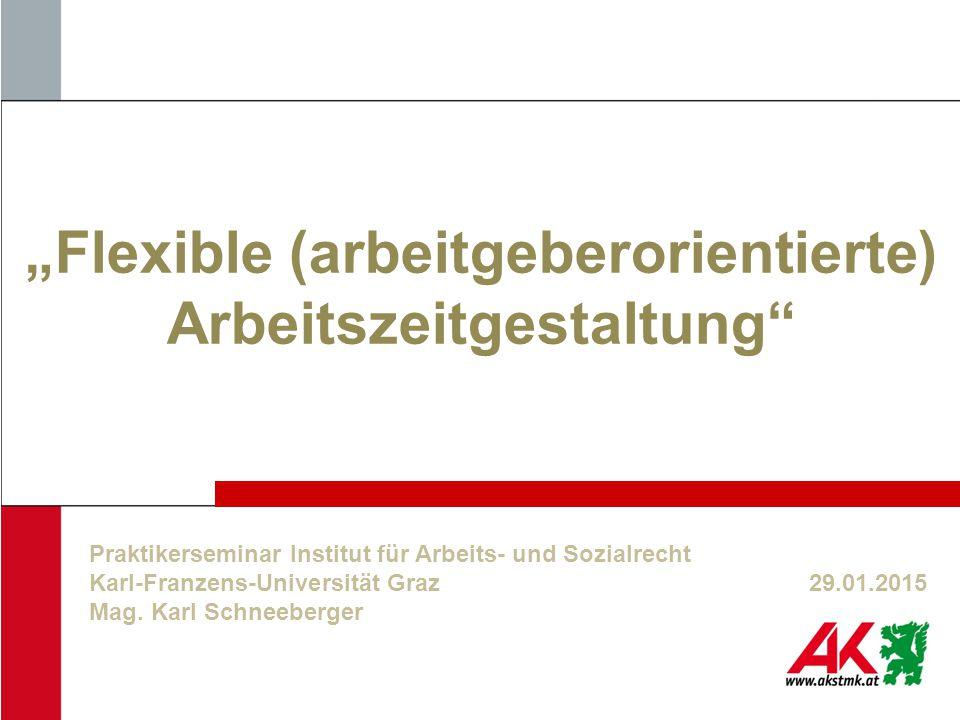 """""""Flexible (arbeitgeberorientierte) Arbeitszeitgestaltung"""
