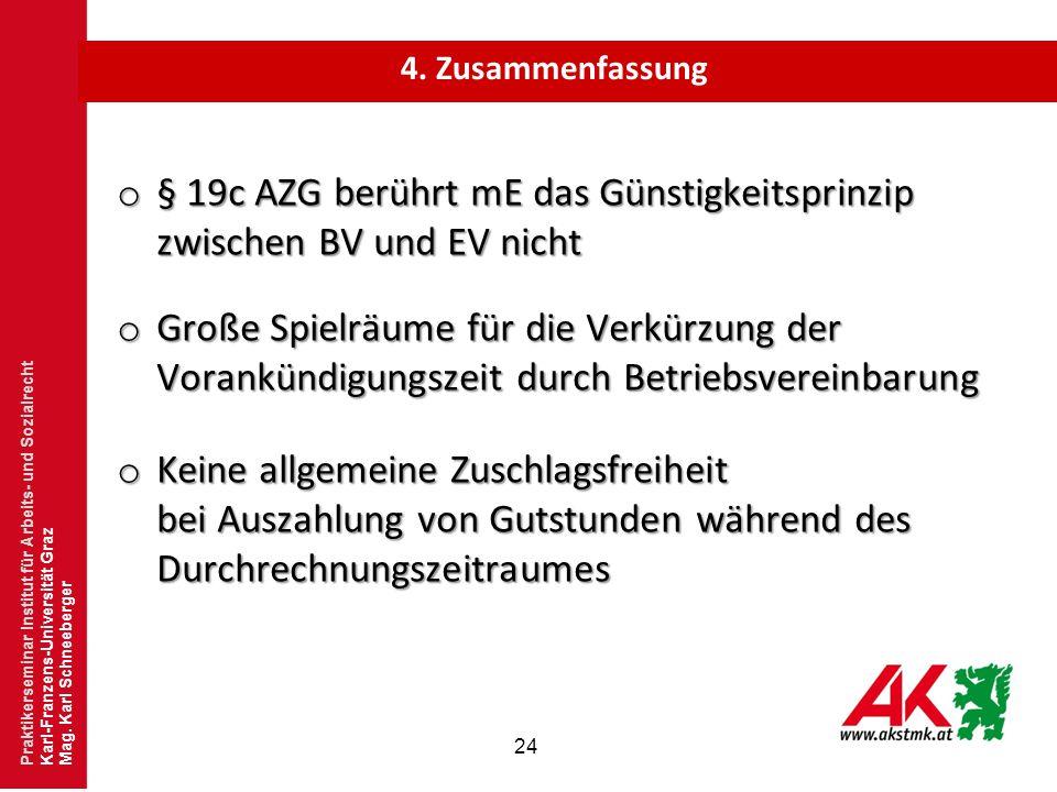 § 19c AZG berührt mE das Günstigkeitsprinzip zwischen BV und EV nicht