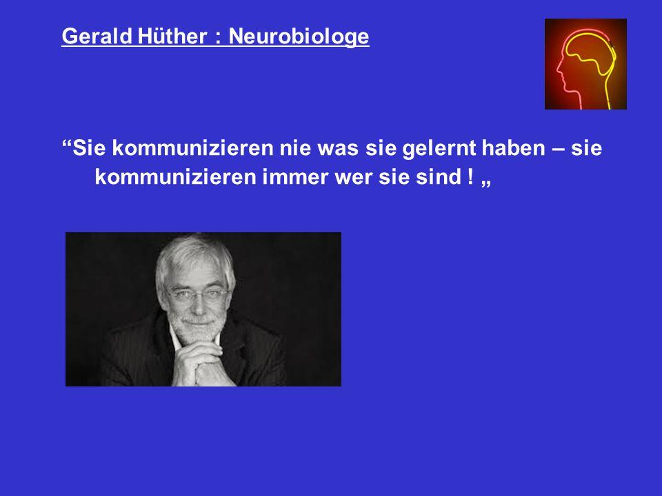 Gerald Hüther : Neurobiologe