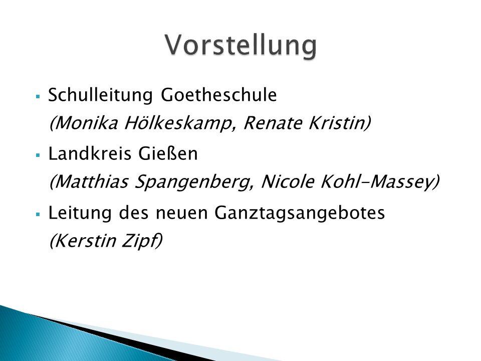 Vorstellung Schulleitung Goetheschule (Monika Hölkeskamp, Renate Kristin) Landkreis Gießen (Matthias Spangenberg, Nicole Kohl-Massey)