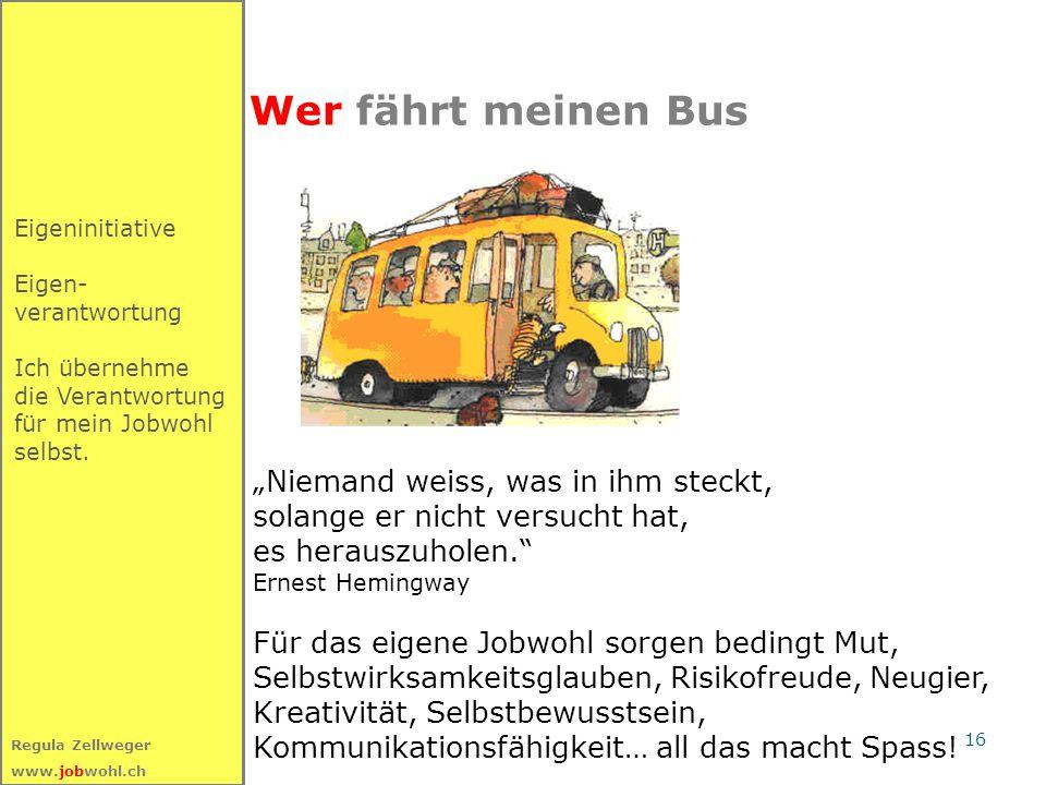 """Wer fährt meinen Bus """"Niemand weiss, was in ihm steckt,"""