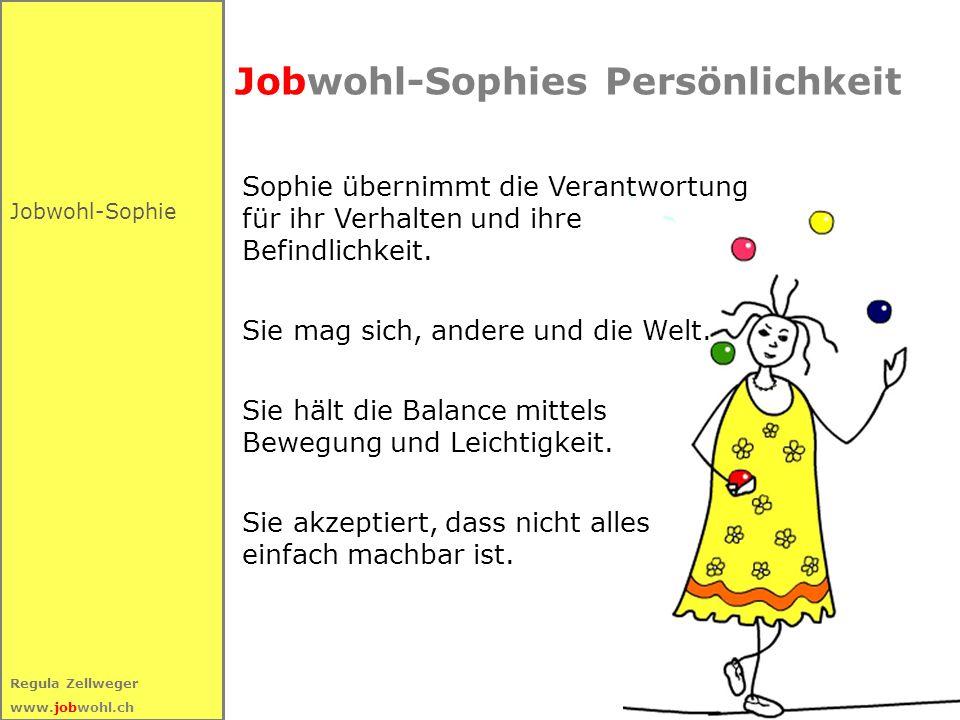 Jobwohl-Sophies Persönlichkeit