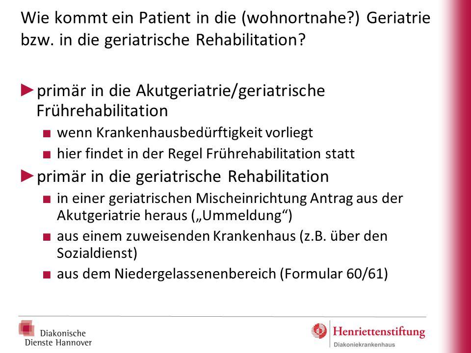 primär in die Akutgeriatrie/geriatrische Frührehabilitation
