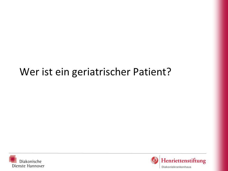 Wer ist ein geriatrischer Patient