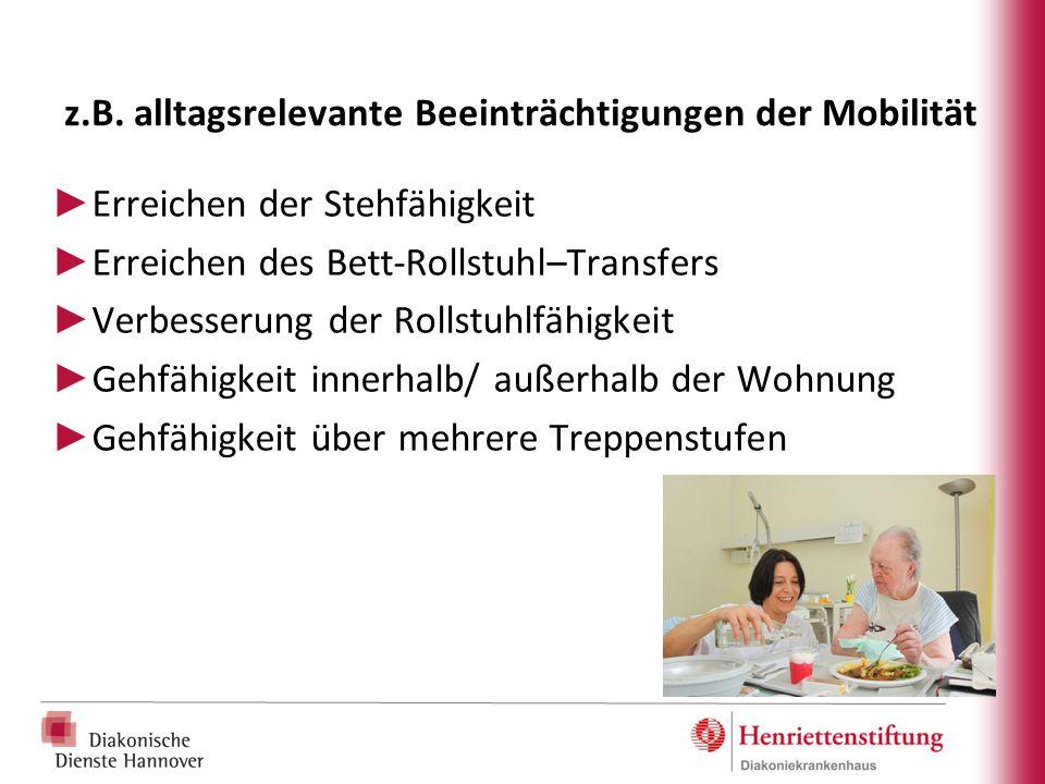 z.B. alltagsrelevante Beeinträchtigungen der Mobilität