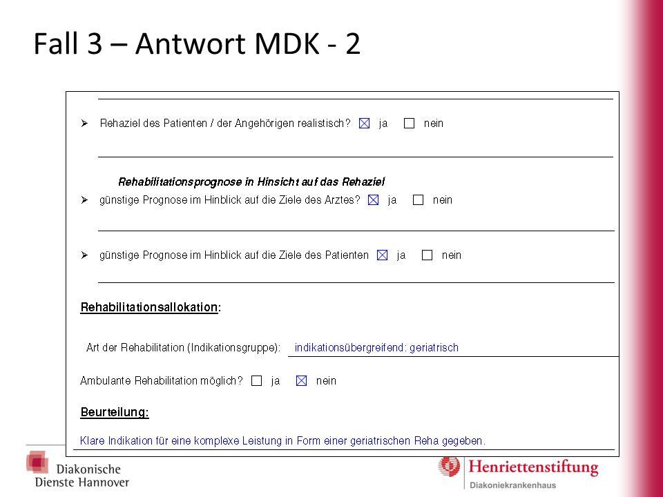 Fall 3 – Antwort MDK - 2