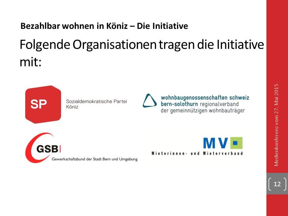 Folgende Organisationen tragen die Initiative mit: