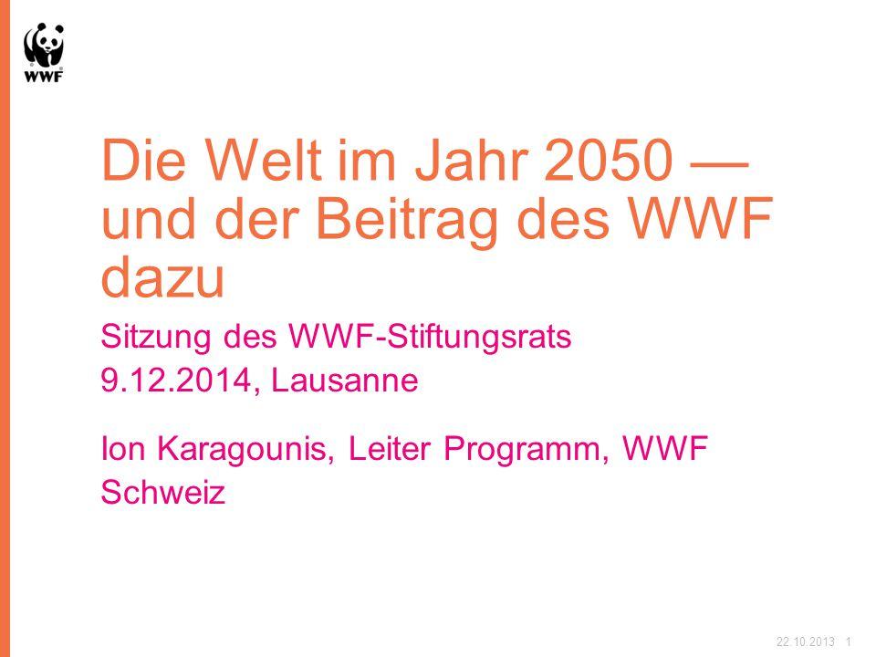 Die Welt im Jahr 2050 — und der Beitrag des WWF dazu