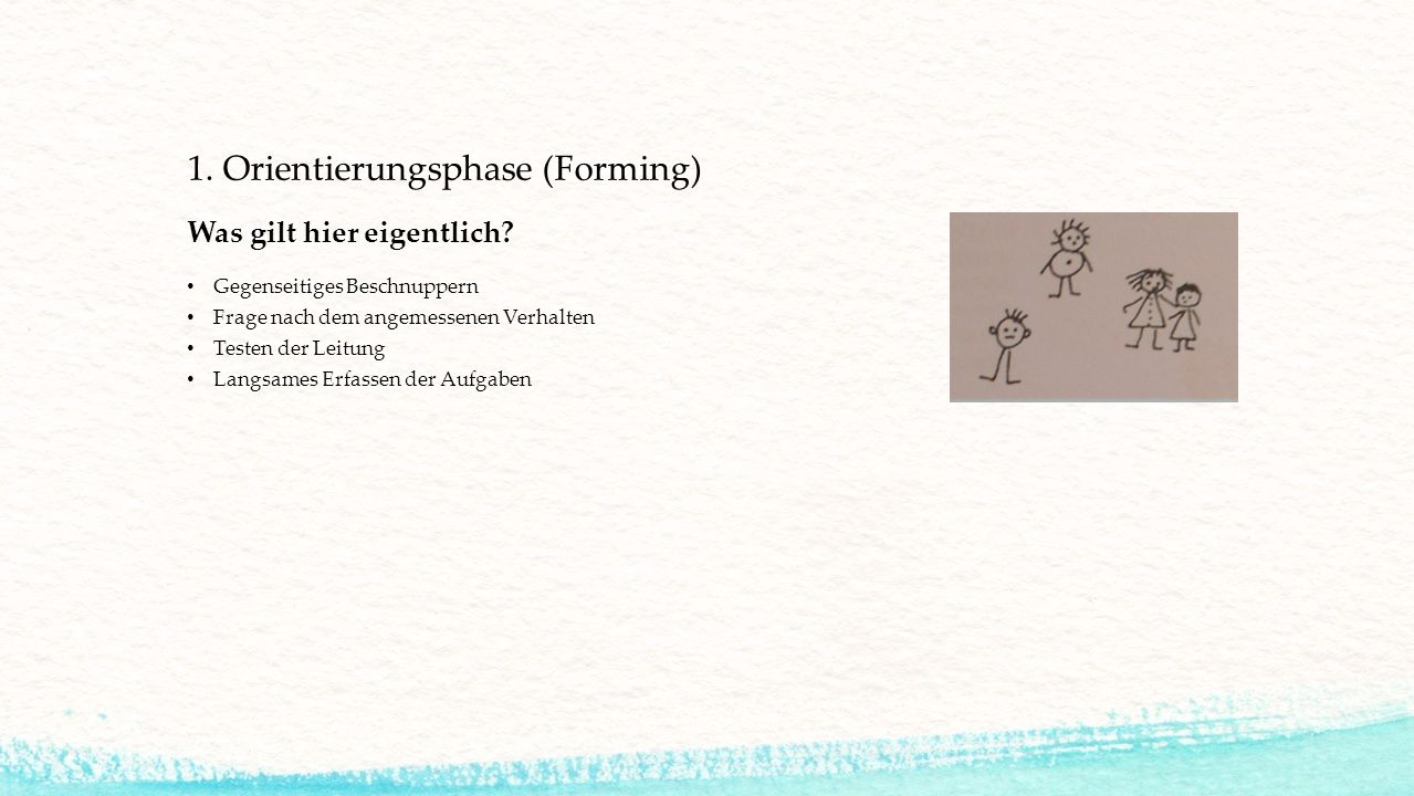1. Orientierungsphase (Forming)