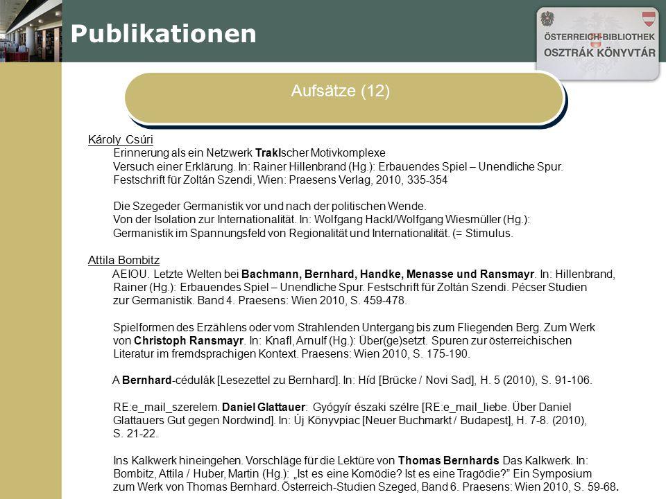Publikationen Aufsätze (12) Károly Csúri Attila Bombitz