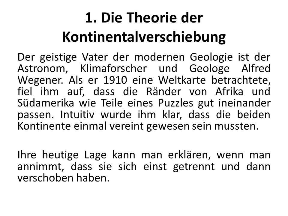 1. Die Theorie der Kontinentalverschiebung