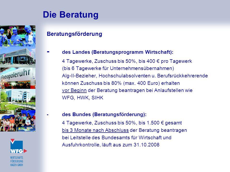 Die Beratung - des Landes (Beratungsprogramm Wirtschaft):