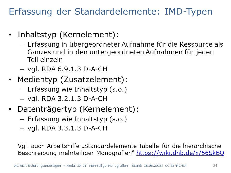 Erfassung der Standardelemente: IMD-Typen