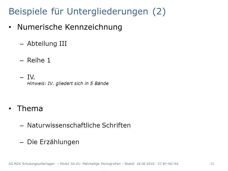 Beispiele für Untergliederungen (2)