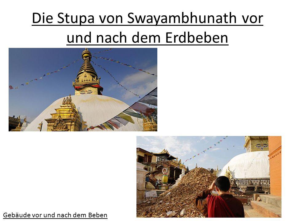 Die Stupa von Swayambhunath vor und nach dem Erdbeben