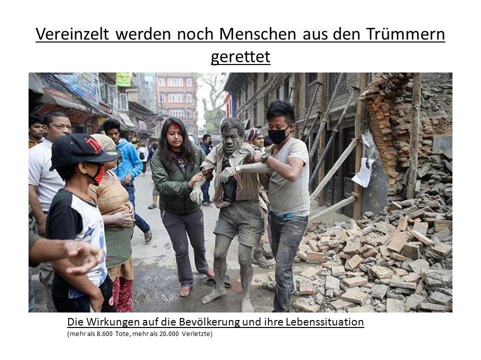 Vereinzelt werden noch Menschen aus den Trümmern gerettet