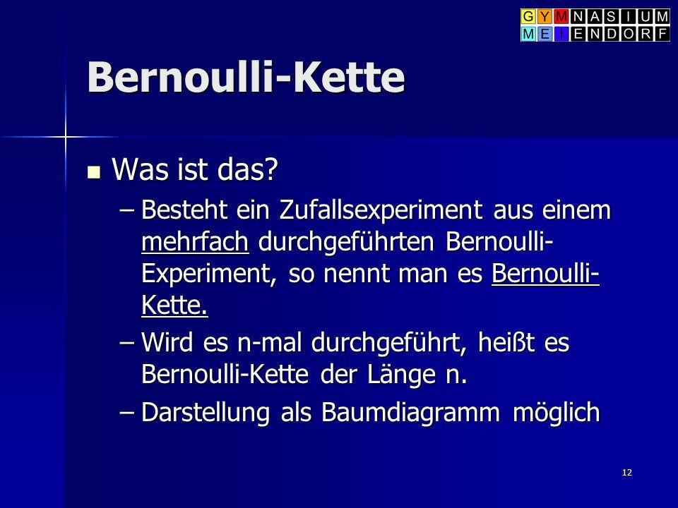 Bernoulli-Kette Was ist das
