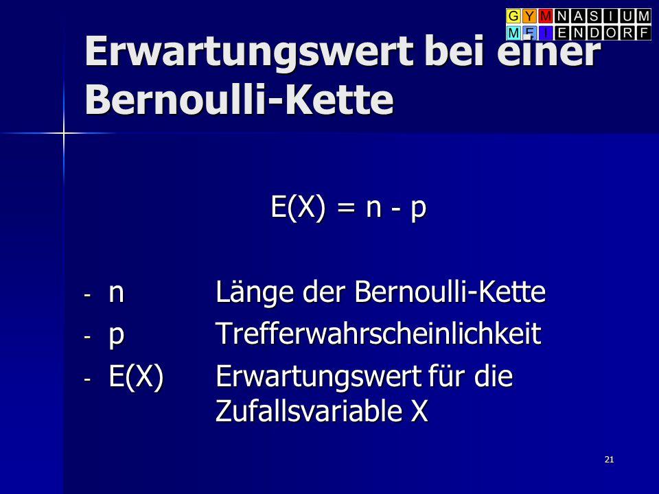 Erwartungswert bei einer Bernoulli-Kette