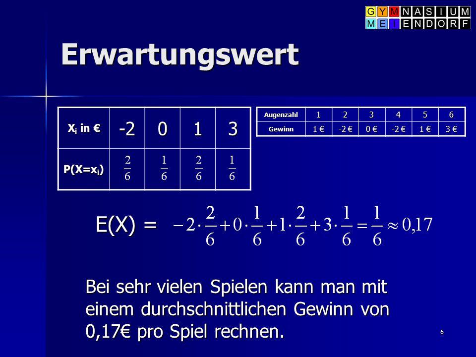 Erwartungswert E(X) = -2 1 3