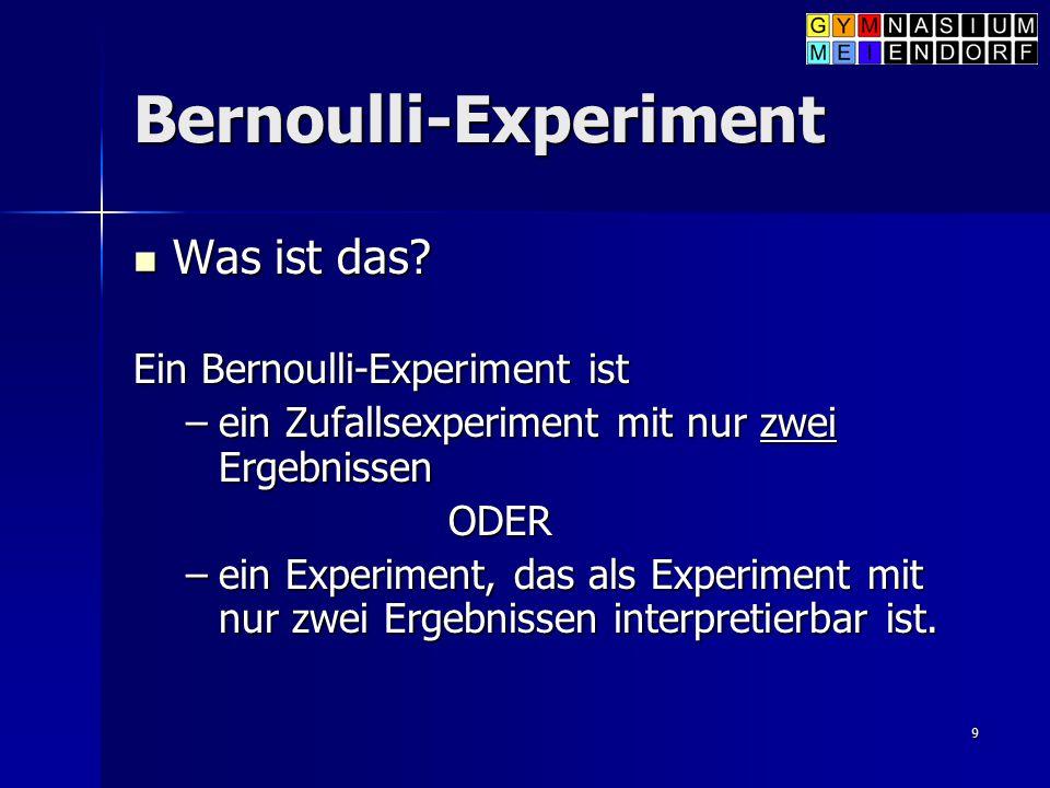 Bernoulli-Experiment