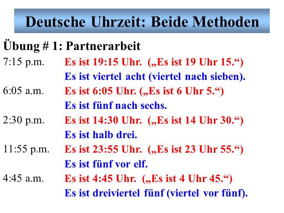 Deutsche Uhrzeit: Beide Methoden