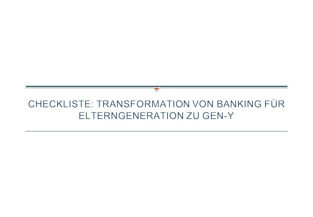 Checkliste: Transformation von Banking für Elterngeneration zu Gen-Y