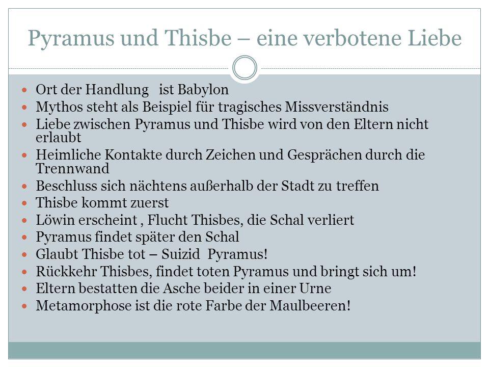 Pyramus und Thisbe – eine verbotene Liebe