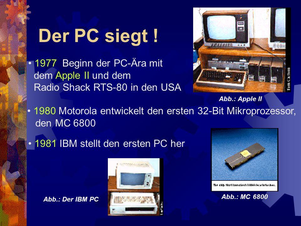 Der PC siegt ! 1977 Beginn der PC-Ära mit dem Apple II und dem
