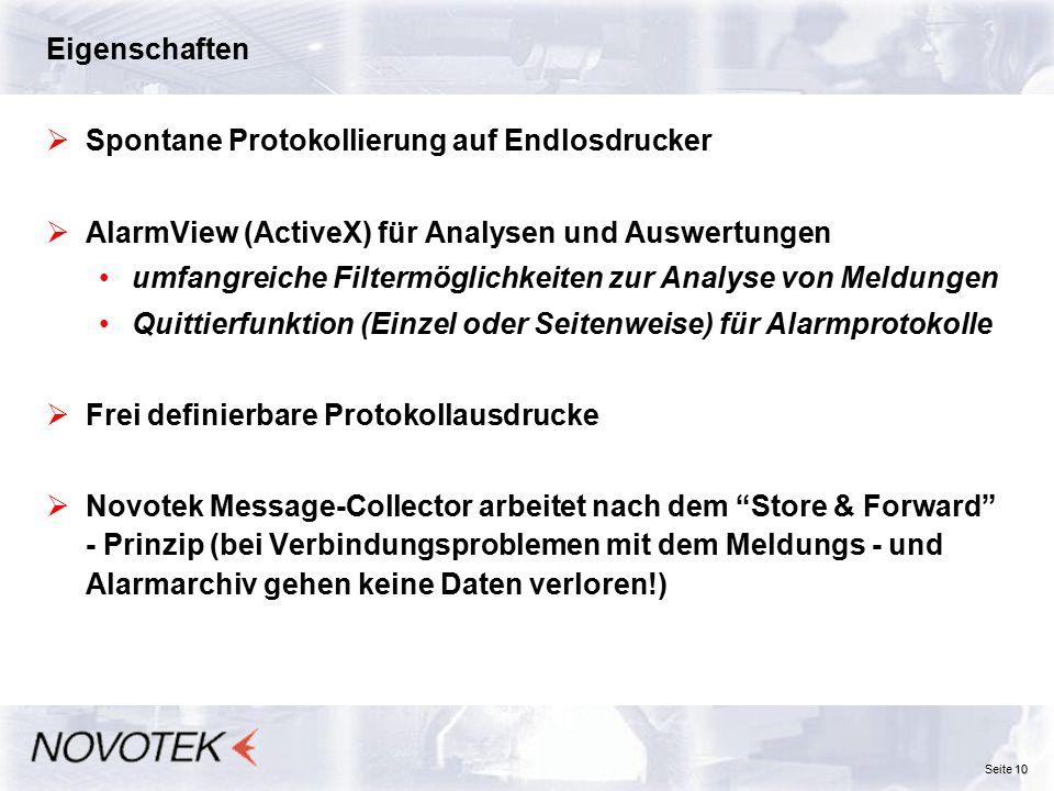 Eigenschaften Spontane Protokollierung auf Endlosdrucker. AlarmView (ActiveX) für Analysen und Auswertungen.