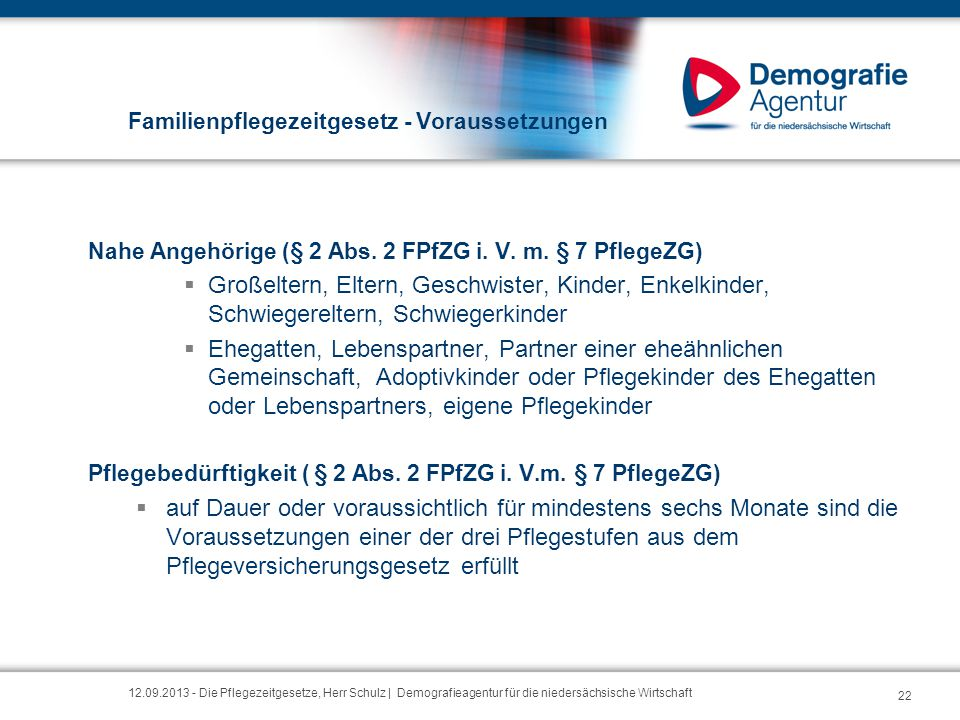 Familienpflegezeitgesetz - Voraussetzungen