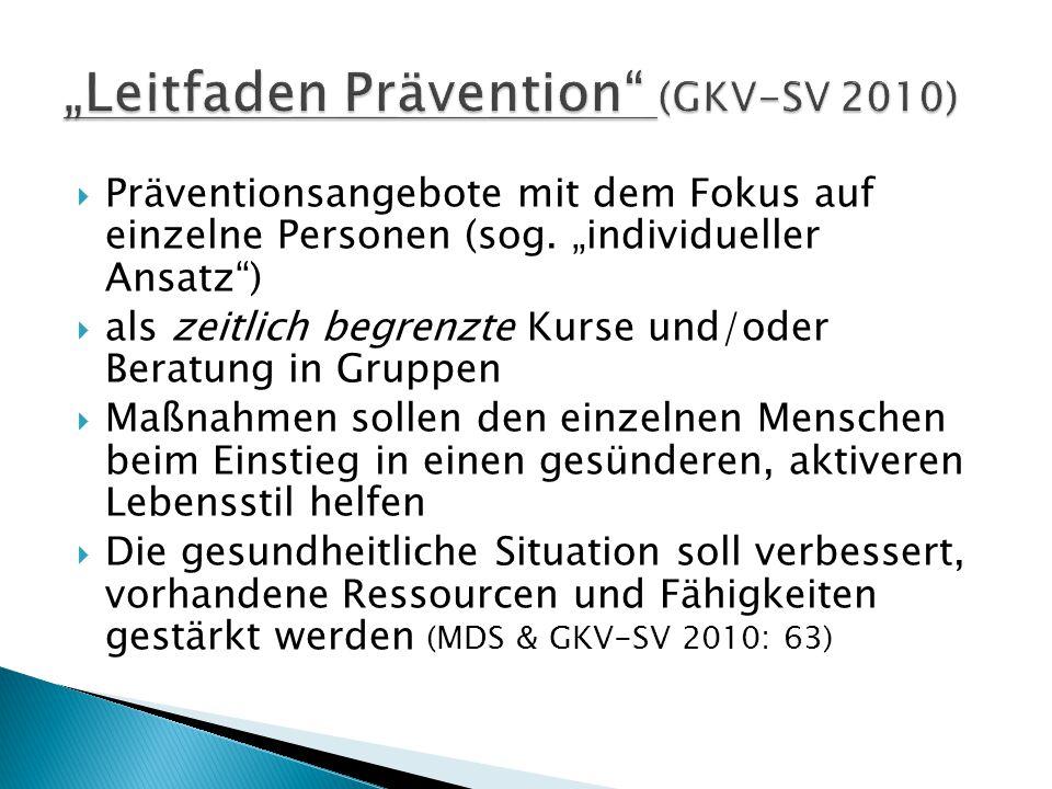 """""""Leitfaden Prävention (GKV-SV 2010)"""