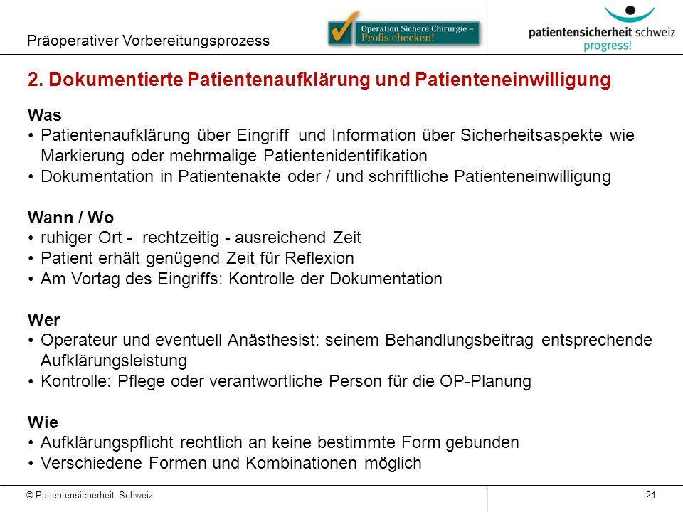 2. Dokumentierte Patientenaufklärung und Patienteneinwilligung