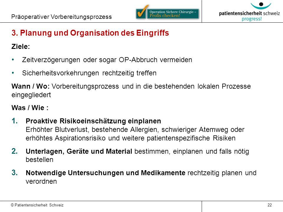 3. Planung und Organisation des Eingriffs
