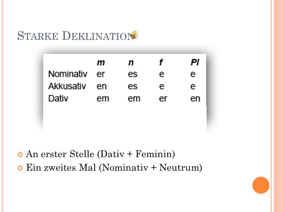 Starke Deklination An erster Stelle (Dativ + Feminin)