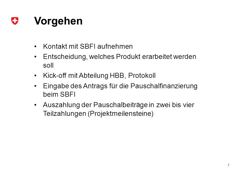 Vorgehen Kontakt mit SBFI aufnehmen
