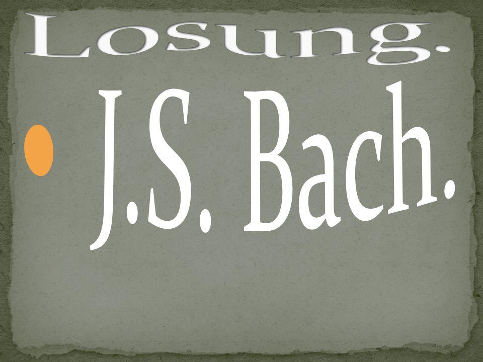 Losung. J.S. Bach.