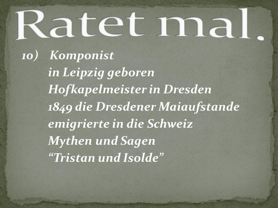Ratet mal. in Leipzig geboren Hofkapelmeister in Dresden