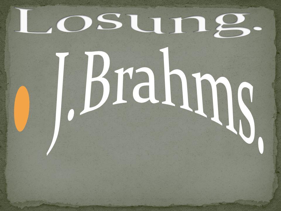 Losung. J.Brahms.