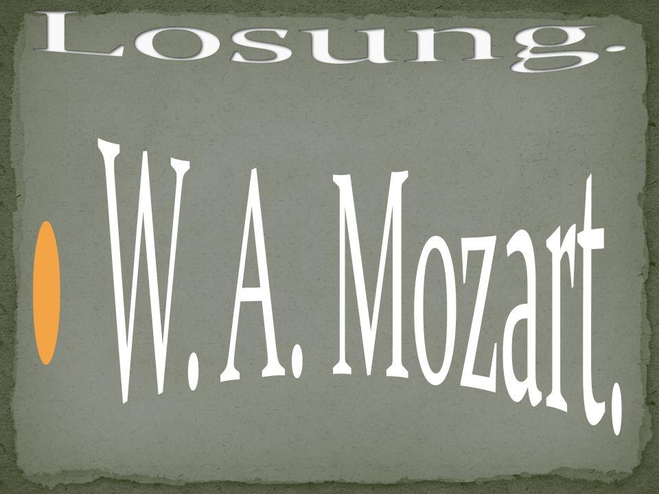 Losung. W. A. Mozart.