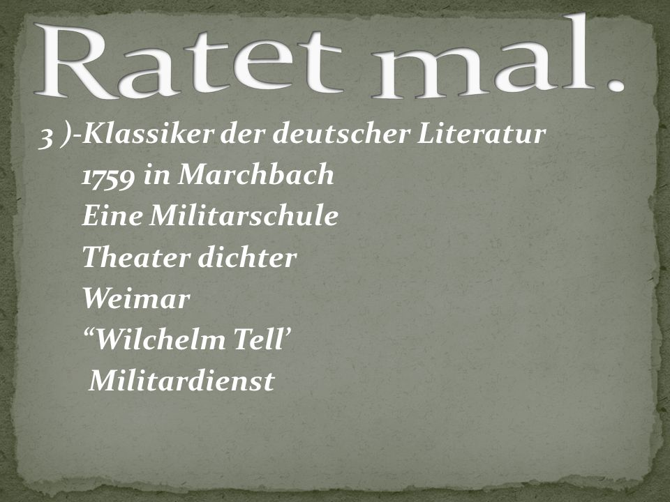 Ratet mal. 3 )-Klassiker der deutscher Literatur 1759 in Marchbach