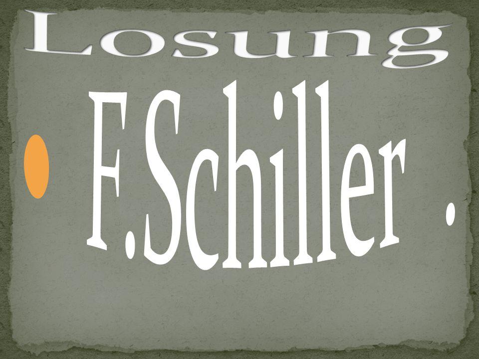Losung F.Schiller .