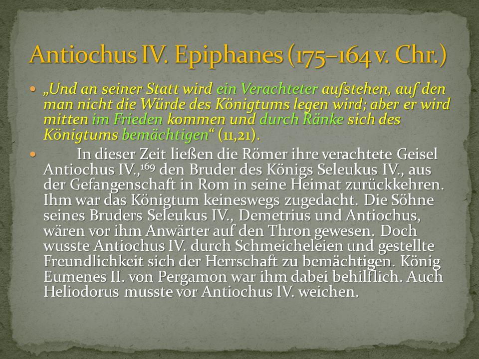 Antiochus IV. Epiphanes (175–164 v. Chr.)