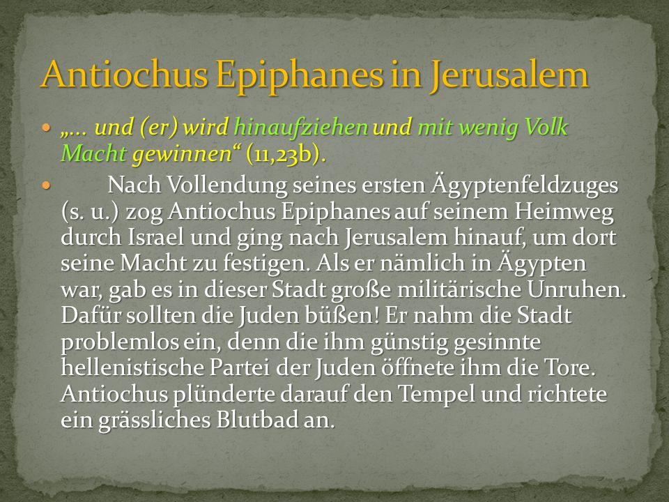 Antiochus Epiphanes in Jerusalem