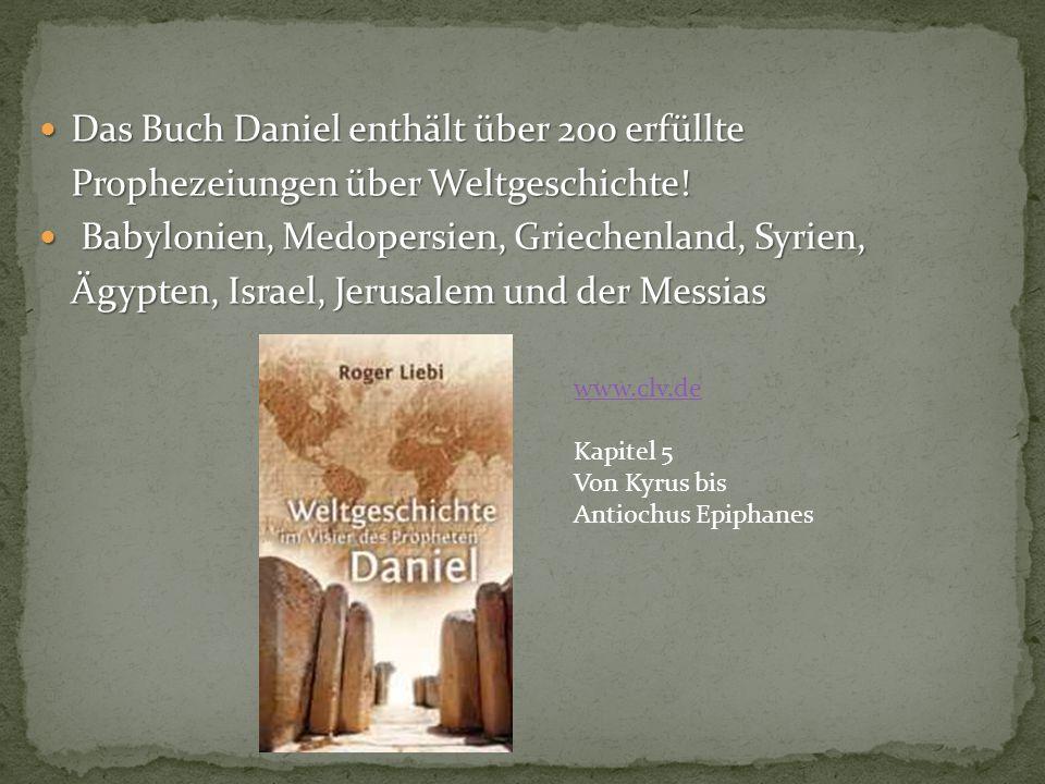Das Buch Daniel enthält über 200 erfüllte
