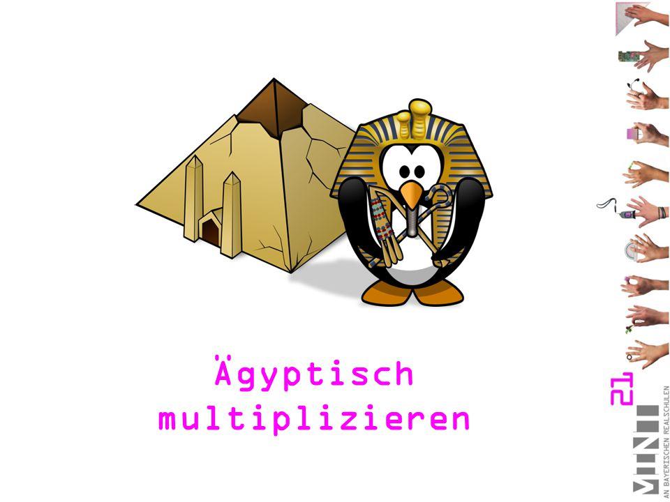 Ägyptisch multiplizieren
