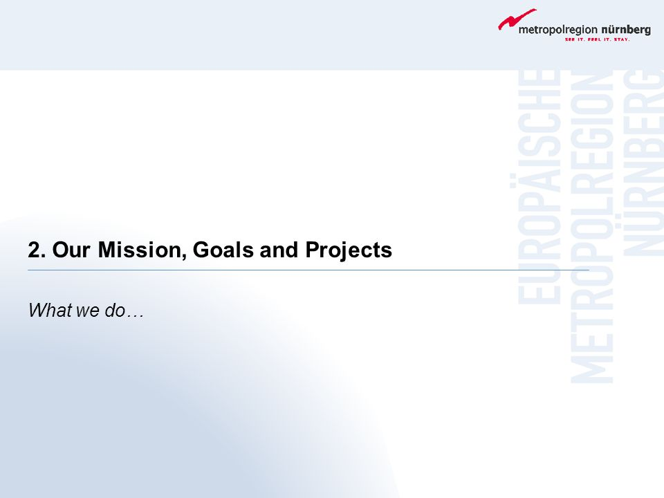 2. Our Mission, Goals and Projects