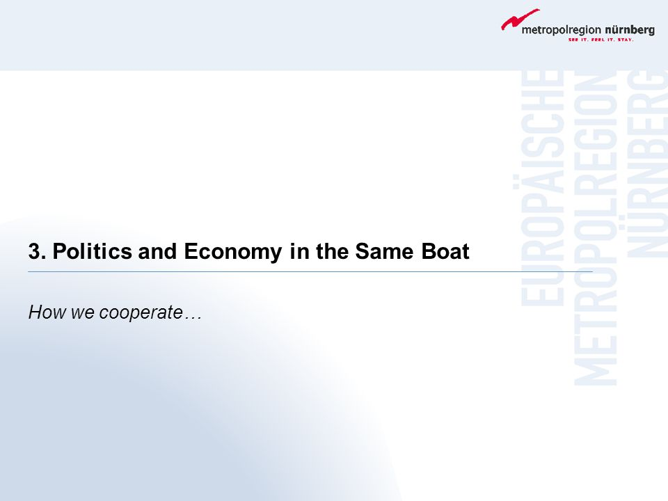 3. Politics and Economy in the Same Boat