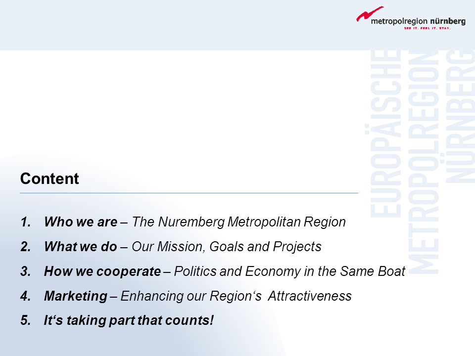 Content Who we are – The Nuremberg Metropolitan Region